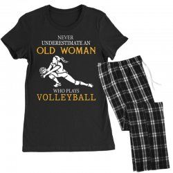 Never underestimate an old woman who plays volleyball Women's Pajamas Set | Artistshot