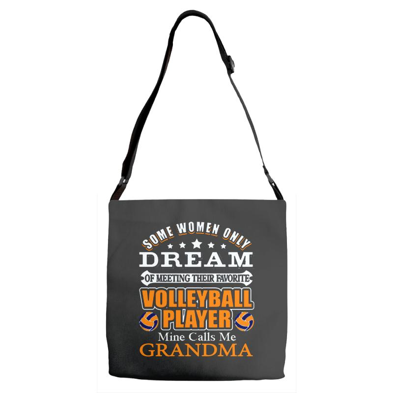 Volleyball Some Women Only Dream Ok ... Adjustable Strap Totes | Artistshot