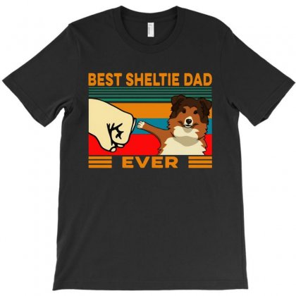 Best Sheltie Dad Ever T-shirt Designed By Papa Boutique