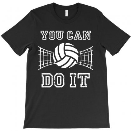 Volleyball You Can Do It T-shirt Designed By Hoainv