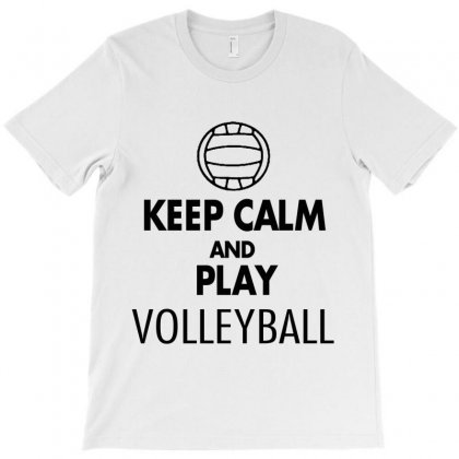 Keep Calm And Play Volleyball T-shirt Designed By Hoainv