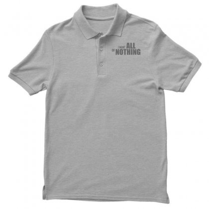 All Or Nothing Men's Polo Shirt Designed By Designisfun