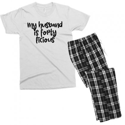 My Husband Is Forty Licious Men's T-shirt Pajama Set Designed By Thebestisback