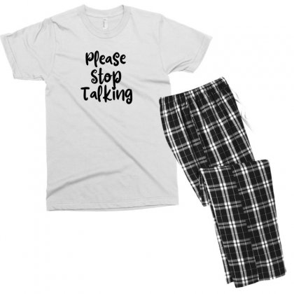 Please Stop Talking Men's T-shirt Pajama Set Designed By Thebestisback