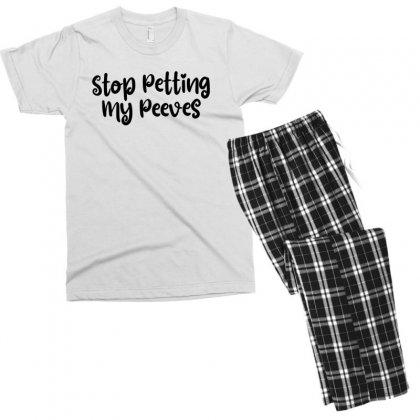 Stop Petting My Peeves Men's T-shirt Pajama Set Designed By Thebestisback