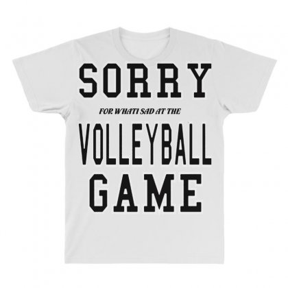 Volleyball  Sorry Volleyball Game All Over Men's T-shirt Designed By Hoainv