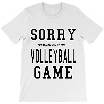Volleyball  Sorry Volleyball Game T-shirt Designed By Hoainv
