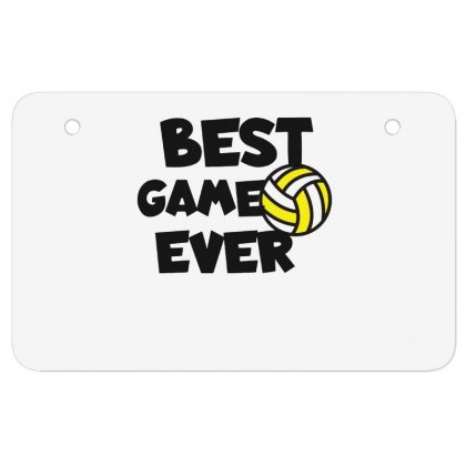 Volleyball Best Game Ever Atv License Plate Designed By Hoainv