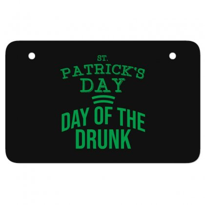 Day Of The Drunk Atv License Plate Designed By Cypryanus