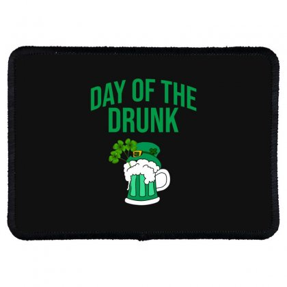 Day Of The Drunk - St Patrick's Day Rectangle Patch Designed By Cypryanus
