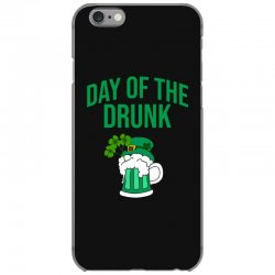 Day of the drunk - St Patrick's day iPhone 6/6s Case | Artistshot