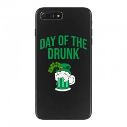 Day of the drunk - St Patrick's day iPhone 7 Plus Case | Artistshot