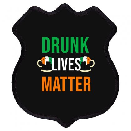 Drunk Lives Matter Shield Patch Designed By Cypryanus