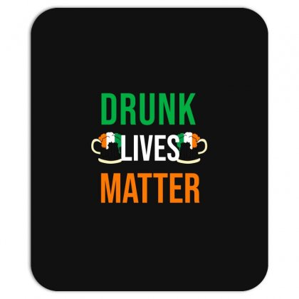 Drunk Lives Matter Mousepad Designed By Cypryanus