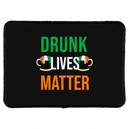 Drunk Lives Matter Rectangle Patch Designed By Cypryanus