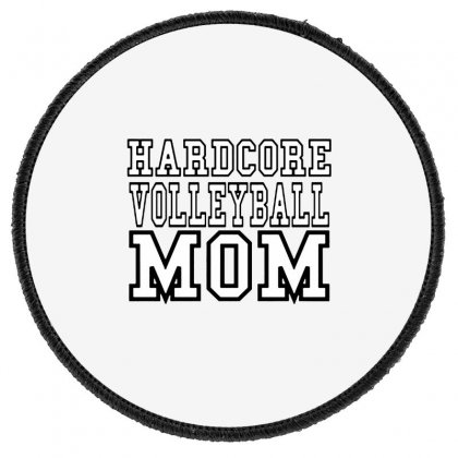 Volleyball Hardcore Volleyball Mom Round Patch Designed By Hoainv