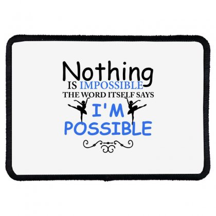 Ballet Dance I'm Possible Rectangle Patch Designed By Hoainv