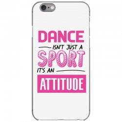 ballet dance isn't just a sport it's an attitude iPhone 6/6s Case | Artistshot