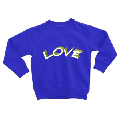 Love Toddler Sweatshirt Designed By Chams