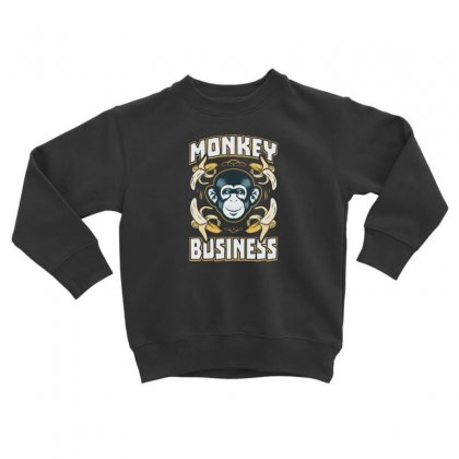 Monkey Business Toddler Sweatshirt Designed By F4j4r