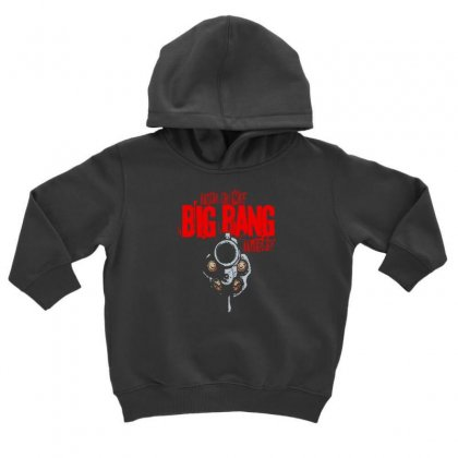 My Big Bang Theory Toddler Hoodie Designed By F4j4r