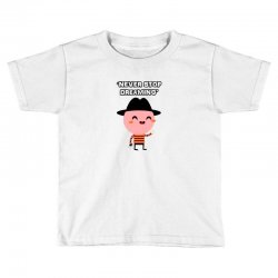 never stop dreaming Toddler T-shirt | Artistshot