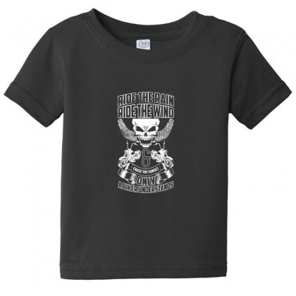 Only A Biker Understands Baby Tee Designed By F4j4r