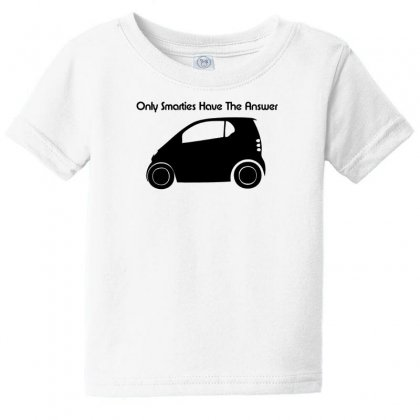Only Smarties Have The Answer Baby Tee Designed By F4j4r