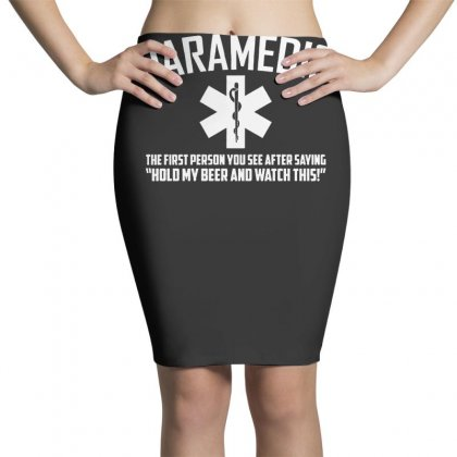 Paramedic Watch This Pencil Skirts Designed By F4j4r