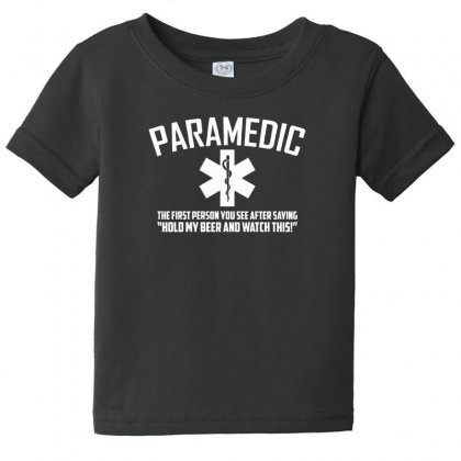 Paramedic Watch This Baby Tee Designed By F4j4r
