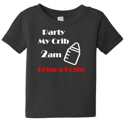 Party At My Crib 2am Baby Tee Designed By F4j4r