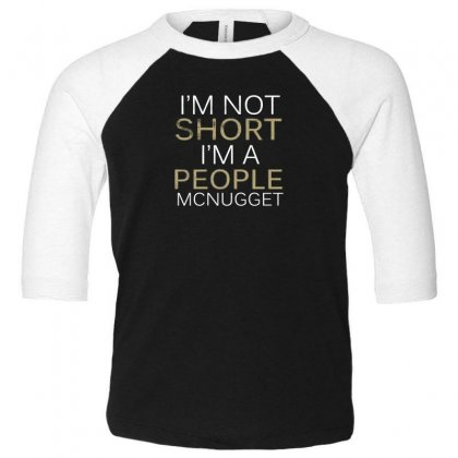 People Mcnugget Toddler 3/4 Sleeve Tee Designed By F4j4r