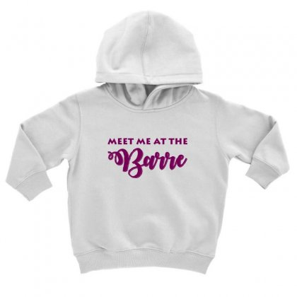 Ballet Meet Me At The Barre Toddler Hoodie Designed By Hoainv