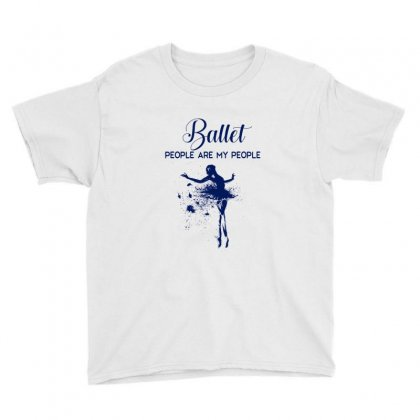 Ballet People Are My People Youth Tee Designed By Hoainv