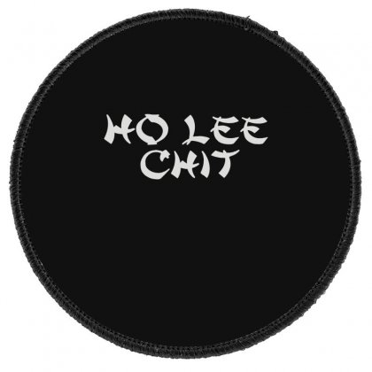 Ho Lee Chit Round Patch Designed By Teeshop