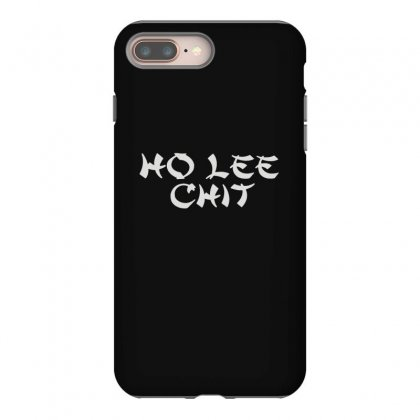 Ho Lee Chit Iphone 8 Plus Case Designed By Teeshop