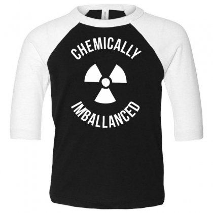 Chemically Imballanced Toddler 3/4 Sleeve Tee Designed By Dinugraha
