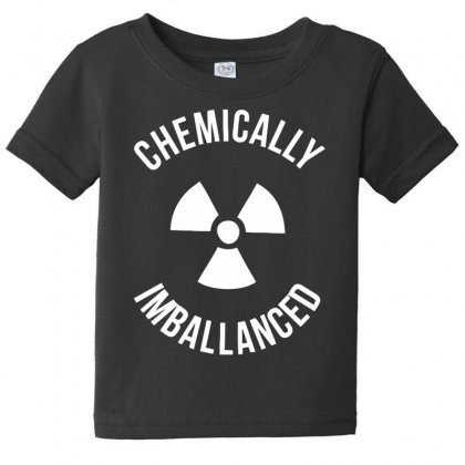 Chemically Imballanced Baby Tee Designed By Dinugraha