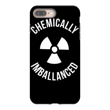 Chemically Imballanced Iphone 8 Plus Case Designed By Dinugraha