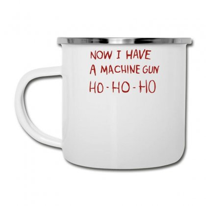 Ho Ho Ho Now I Have A Machine Gun Camper Cup Designed By Teeshop