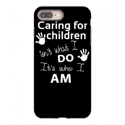 Children Care Iphone 8 Plus Case Designed By Dinugraha