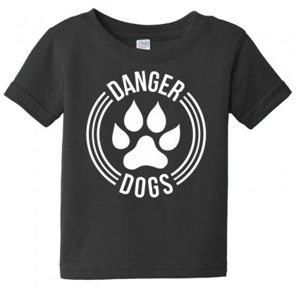 Danger Dogs Baby Tee Designed By Dinugraha
