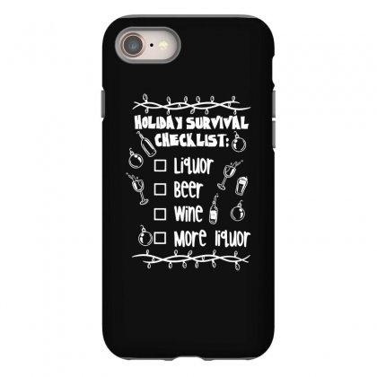 Holiday Survival Checklist Iphone 8 Case Designed By Teeshop