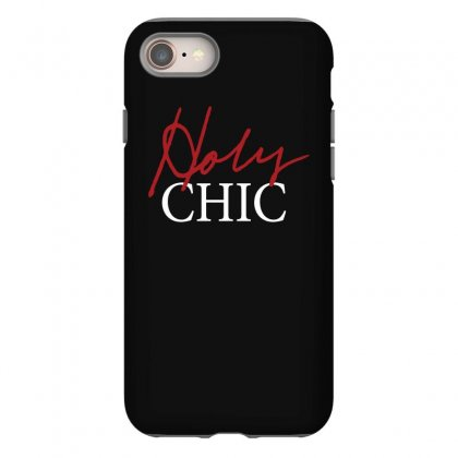 Holy Chic Iphone 8 Case Designed By Teeshop