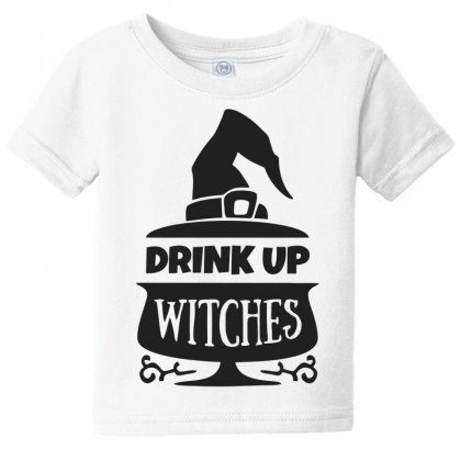 Drink Up Witches Baby Tee Designed By Dinugraha