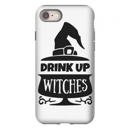 Drink Up Witches Iphone 8 Case Designed By Dinugraha
