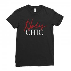 holy chic Ladies Fitted T-Shirt | Artistshot