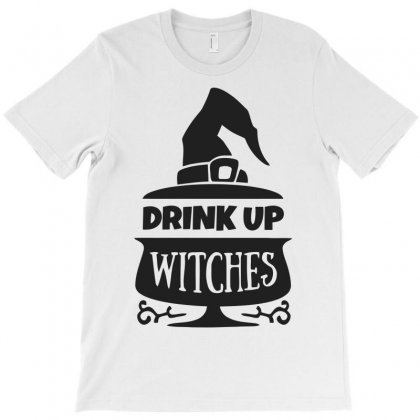Drink Up Witches T-shirt Designed By Dinugraha