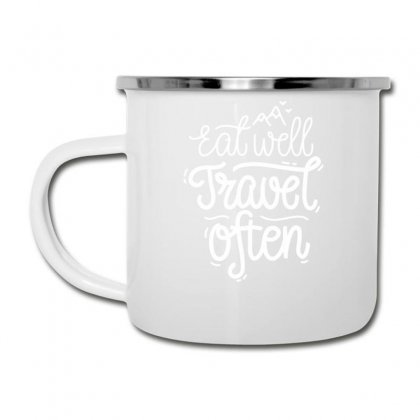 Eat Well Travel Often Camper Cup Designed By Dinugraha