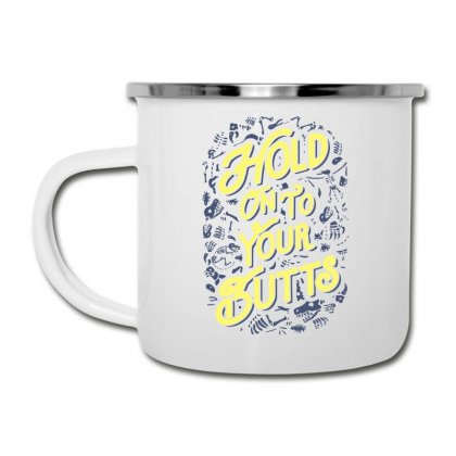 Hold On To Your Butts (fossils) Camper Cup Designed By Teeshop